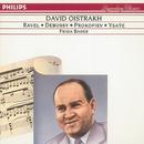 ドビュッシー、ラヴェル、プロコフィエフ、イザイ:ヴァイオリン・ソナタ集/David Oistrakh, Frida Bauer