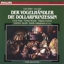 Zeller: Der Vogelhändler (QS) - Fall: Die Dollarprinzessin (QS)/Symphonieorchester Graunke, Franz Bauer-Theussl, Bert Grund