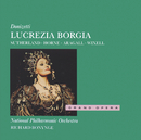 ドニゼッティ:歌劇「ルクレツィア・ボルジア」/Dame Joan Sutherland, Marilyn Horne, Giacomo Aragall, The National Philharmonic Orchestra, Richard Bonynge