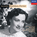 The World of Kathleen Ferrier/Kathleen Ferrier