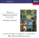 Tallis: Spem in Alium/The Choir of King's College, Cambridge, Cambridge University Musical Society Chorus, John Langdon, Sir Andrew Davis, Sir David Willcocks