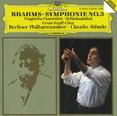 Brahms: Symphony No.3; Tragic Overture; Song of Destiny/Berliner Philharmoniker, Claudio Abbado, Ernst Senff Chor, Ernst Senff