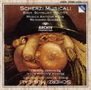 Biber / Schmelzer / Walther: Scherzi Musicali/Musica Antiqua Köln, Reinhard Goebel