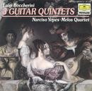 ボッケリーニ:ギター五重奏集/Narciso Yepes, Melos Quartet