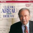 Debussy: Preludes; Images; Estampes/Claudio Arrau