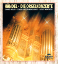 Handel: Organ Concertos/Eduard Müller, Schola Cantorum Basiliensis, August Wenzinger