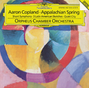 Copland: Appalachian Spring/Orpheus Chamber Orchestra