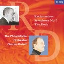 Rachmaninov: Symphony No.2/The Rock/Philadelphia Orchestra, Charles Dutoit