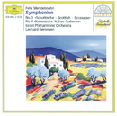 "Mendelssohn: Symphonies Nos.3 ""Scottish"" & 4 ""Italian""/Israel Philharmonic Orchestra, Leonard Bernstein"