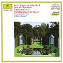 Bach: English Suite No.3; Capriccio BWV 922 / Transcriptions for Piano/Wilhelm Kempff