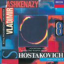 Shostakovich: Symphony No.8/Funeral and Triumphal Prelude/Novorosslisk Chimes/Royal Philharmonic Orchestra, Vladimir Ashkenazy
