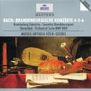 Bach, J.S.: Brandenburg Concertos Nos.4, 5 & 6; Overture No.4/Musica Antiqua Köln, Reinhard Goebel