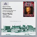 Purcell: 15 Fantasias & Vocal Works/Schola Cantorum Basiliensis, August Wenzinger, Saltire Singers, Hans Oppenheim