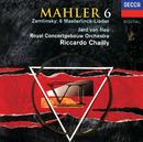 Mahler: Symphony No. 6 / Zemlinsky: Six Songs/Jard van Nes, Royal Concertgebouw Orchestra, Riccardo Chailly