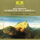 ベートーヴェン:交響曲第3番「英雄」、他/Wiener Philharmoniker, Claudio Abbado