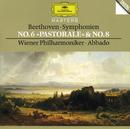 ベートーヴェン:交響曲第6番「田園」/第8番/Wiener Philharmoniker, Claudio Abbado
