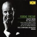 Haydn: Die Jahreszeiten/Elfride Trötschel, Walther Ludwig, Josef Greindl, RIAS Symphony Orchestra Berlin, Ferenc Fricsay