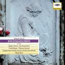 Kienzl: Der Evangelimann, Op.45 (Highlights)/Siw Ericsdotter, Ursula Boese, Thomas Stewart, Sándor Kónya, Peter Schrann, Chor des Bayerischen Rundfunks, Münchener Chorbuben, Symphonieorchester des Bayerischen Rundfunks, Horst Stein
