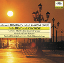 Albinoni: Adagio / Pachelbel: Canon & Gigue / Bach: Air / Purcell: Chaconne/Festival Strings Lucerne, Rudolf Baumgartner