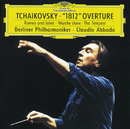 "Tchaikovsky: Ouverture Solenelle Op.49 ""1812""; Fantasy Overture ""The Tempest""; Marche Slave, Op. 31; Fantasy Overture ""Romeo And Juliet""/Berliner Philharmoniker, Claudio Abbado"