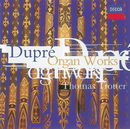 Dupré: Organ Works/Thomas Trotter