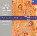 Poulenc: Gloria/Litanies à la Vièrge Noire/Stabat Mater/Various Artists, R.T.F. Choeur De Radio France, R.T.F. Maitrise De Radio France, Orchestre National De France, Charles Dutoit