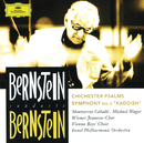 "Bernstein: Chichester Psalms; Symphony No.3 ""Kaddish""/Israel Philharmonic Orchestra, Leonard Bernstein"