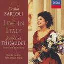 Cecilia Bartoli - Live in Italy/Cecilia Bartoli, Jean-Yves Thibaudet, Sonatori De La Gioiosa Marca