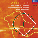 Mahler: Symphony No. 1 / Berg: Sonata, Op. 1 (Orch. Verbey)/Royal Concertgebouw Orchestra, Riccardo Chailly