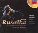 ドヴォルザーク:歌劇「ルサルカ」全曲/Renée Fleming, Ben Heppner, Czech Philharmonic Orchestra, Sir Charles Mackerras