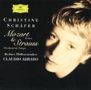 Mozart: Concert Arias / Strauss, R.: Orchestral Songs/Christine Schäfer, Berliner Philharmoniker, Claudio Abbado