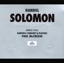 ヘンデル:オラトリオ「ソロモン」/Gabrieli Consort, Gabrieli Players, Paul McCreesh