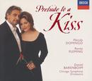 Renée Fleming - Prelude to a Kiss/Renée Fleming, Plácido Domingo, Chicago Symphony Orchestra, Daniel Barenboim