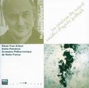 Dufourt: La maison du sourd- Lucifer d'apres pollock/Emilio Pomarico, Orchestre Philharmonique de Radio France, Pierre Yves Artaud
