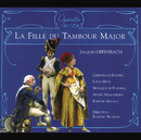 Offenbach: La Fille Du Tambour-Major/Christiane Harbell, Louis Musy, Monique De Pondeau, André Mallabrera, Etienne Arnaud, Choeur de Richard Blareau, Orchestre de Richard Blareau, Richard Blareau