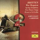 Britten: War Requiem; Spring Symphony;  5 Flower Songs; Hymn to St. Cecilia/Philharmonia Orchestra, NDR-Sinfonieorchester, John Eliot Gardiner