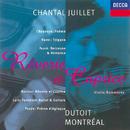 Fauré/Ysayë/Ravel/Lalo etc.: Rêverie et Caprice/Chantal Juillet, Orchestre Symphonique de Montréal, Charles Dutoit