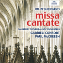 John Sheppard: Missa Cantate/Salisbury Cathedral Choir, Gabrieli Consort, Paul McCreesh
