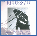ベートーヴェン:ヴァイオリン協奏曲/Thomas Zehetmair, Orchestra Of The 18th Century, Frans Brüggen