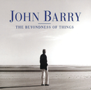 The Beyondness of Things/English Chamber Orchestra, John Barry