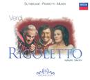 ヴェルディ:歌劇<リゴレット>ハイライト/Dame Joan Sutherland, Luciano Pavarotti, Sherrill Milnes, Ambrosian Opera Chorus, London Symphony Orchestra, Richard Bonynge