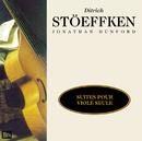 Stoeffken: 5 Suites pour viole seule/Jonathan Dunford
