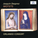 Josquin Desprez: Motets/Orlando Consort