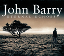 Eternal Echoes/English Chamber Orchestra, John Barry