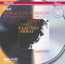 Liszt: Sonata in B minor etc/Claudio Arrau
