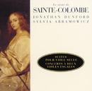 Sainte Colombe: Suites pour viole seule, concerts à deux violes esgales/Jonathan Dunford, Sylvia Abramowicz