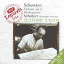 Schubert: Wanderer-Fantaisie / Schumann: Fantasie in C; Kinderszenen/Sir Clifford Curzon