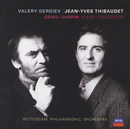 グリーグ&ショパン:ピアノ協奏曲/Jean-Yves Thibaudet, Rotterdam Philharmonic Orchestra, Valery Gergiev