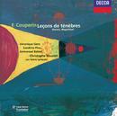 Couperin (Le Grand): Trois Leçons de Ténèbres/Veronique Gens, Sandrine Piau, Emmanuel Balssa, Les Talens Lyriques, Christophe Rousset