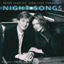 Renée Fleming - Night Songs/Renée Fleming, Jean-Yves Thibaudet